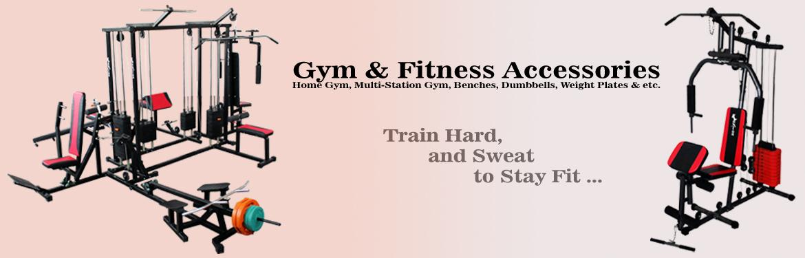 Gym and Fitness Equipments and Accessories